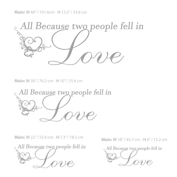 All Because Two People Fell In Love Decal Wall Decals Wall