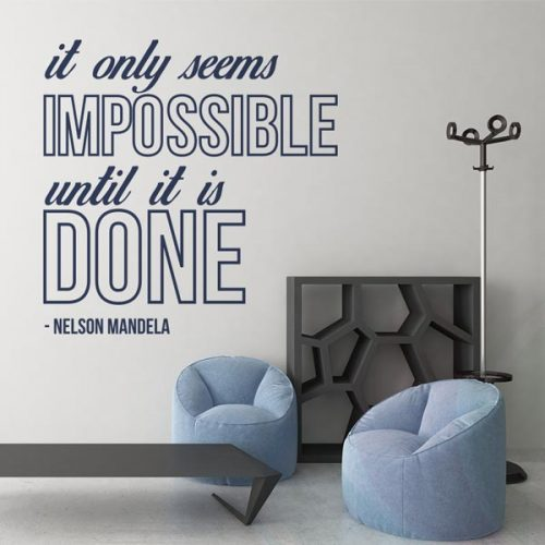 it-only-seems-impossible-until-it's-done--wall-decal-02