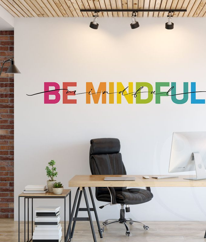 Be Mindful Wall Decal