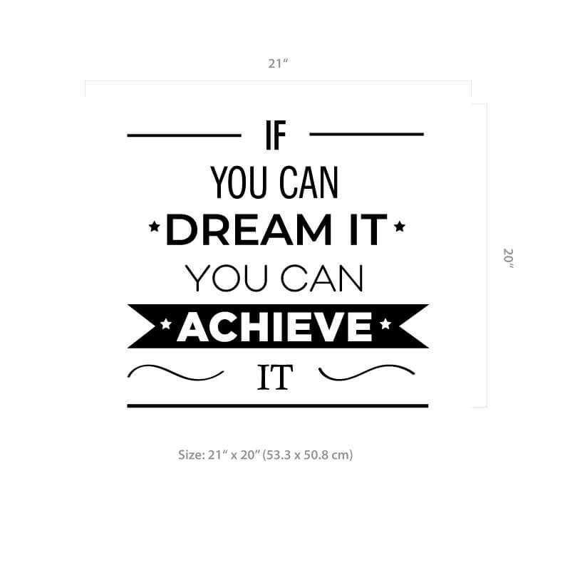 Dream it achieve it decal size