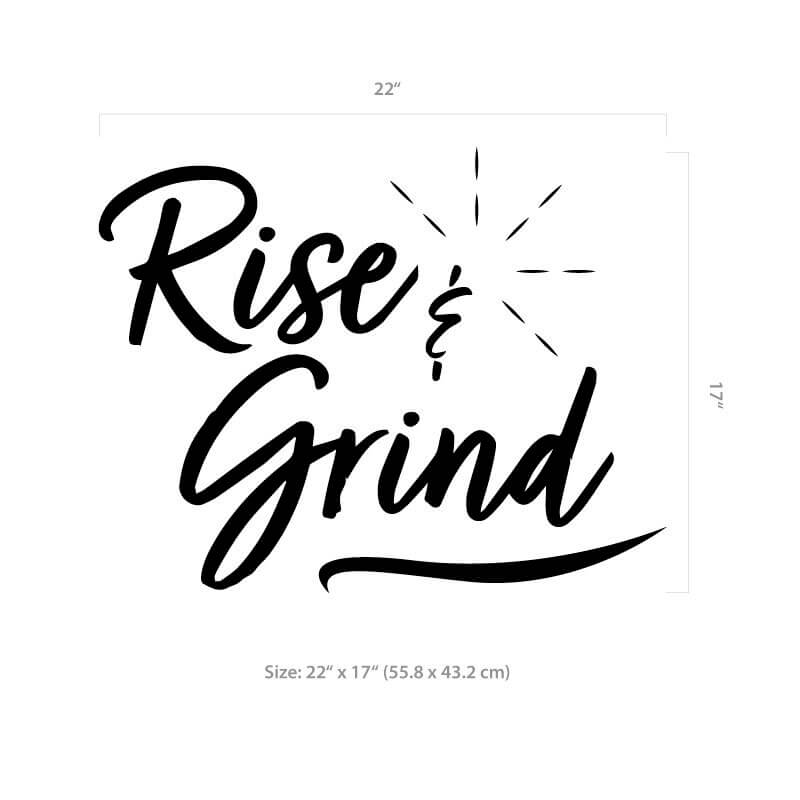 Rise & Grind Wall Decal Size