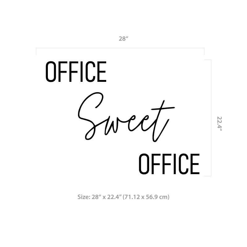 Office sweet office decal size