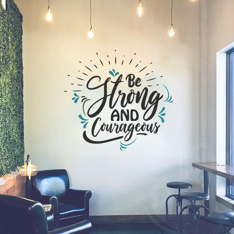 Be Strong Wall Decal