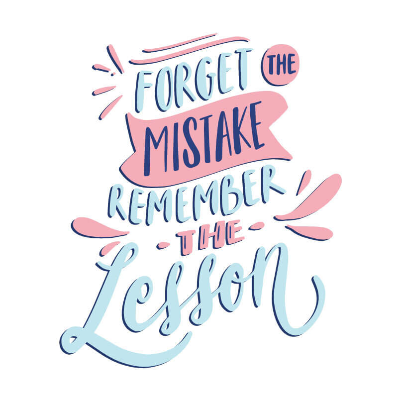 Forget Mistakes Quote Decal