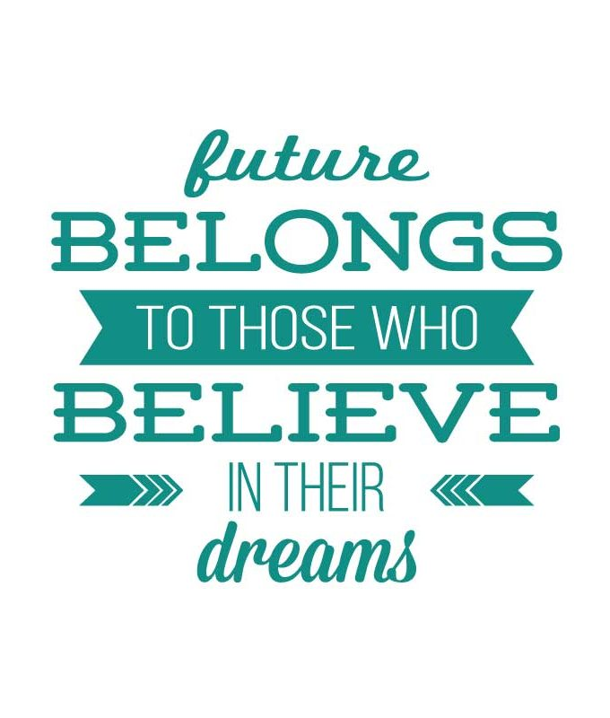 Believe in dreams decal