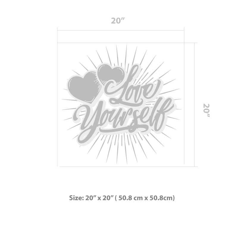 Love Yourself Wall Decal Size