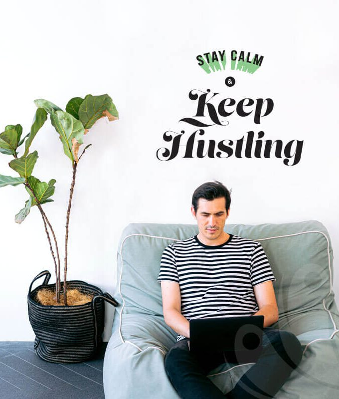 Stay Calm Keep Hustling Wall Decal