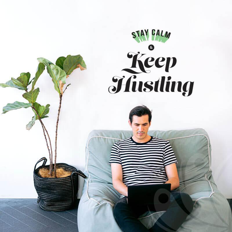 Stay Calm Keep Hustling Wall Decal
