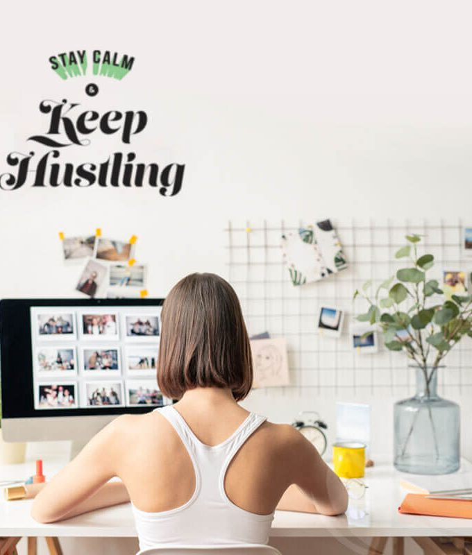 Stay Calm Keep Hustling Wall Decal for office