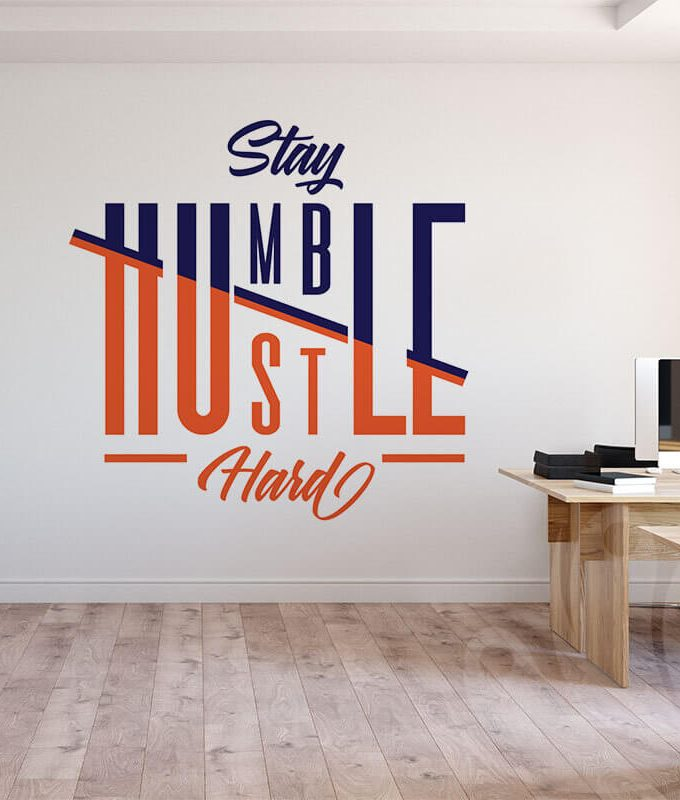 Stay Humble Wall Decal
