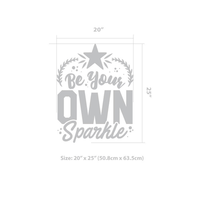 Be Your Own Sparkle Wall Decal
