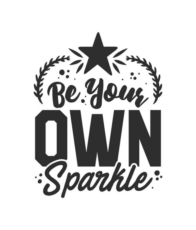 Be Own Sparkle Decal